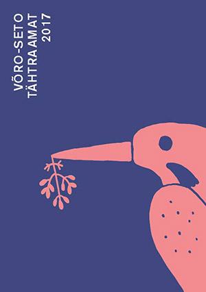 2017. aastaga Võro-Seto tähtraamat